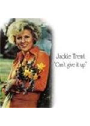 Jackie Trent - Can't Give It Up