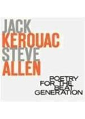 Jack Kerouac And Steve Allen - Poetry For The Beat Genereration