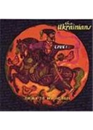Ukrainians (The) - Drink To My Horse