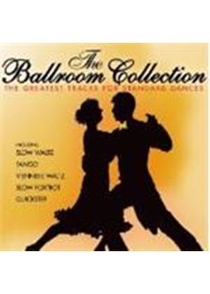 Various Artists - The Ballroom Collection - Greatest Standard Dance Tracks