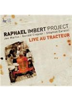 Rapha�l Imbert - Live Au Tracteur (Live Recording) (Music CD)