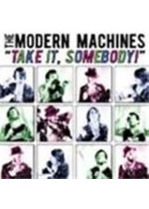 Modern Machines - Take It Someday