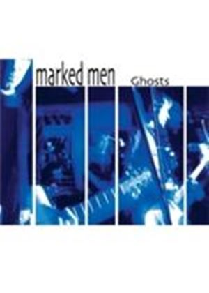 Marked Men - Ghosts (Music CD)