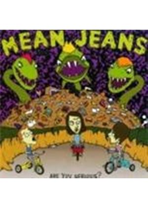 Mean Jeans (The) - Are You Serious (Music CD)