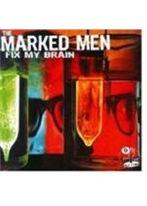 Marked Men - Fix My Brain (Music CD)