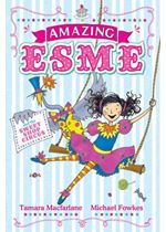 Amazing Esme And The Sweetshop Circus