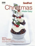 Good Food: Christmas Made Easy