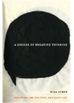 Decade Of Negative Thinking