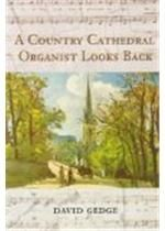 Country Cathedral Organist Looks Back