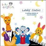The Baby Einstein Music Box Orchestra - Baby Einstein: Lullaby Classics (Music CD)