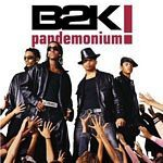 B2K - Pandemonium! (Music CD)