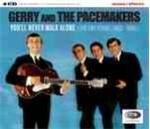 Gerry And The Pacemakers - You'll Never Walk Alone (The EMI Years 1963 - 1966) (4CD)