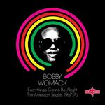 Bobby Womack - Everythings Gonna Be Alright: The American Singles 67-76 (2 CD) (Music CD)