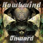 Hawkwind - Onward (Limited Edition Version) (Music CD)