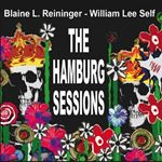 Blaine L. Reininger - Hamburg Sessions (Music CD)